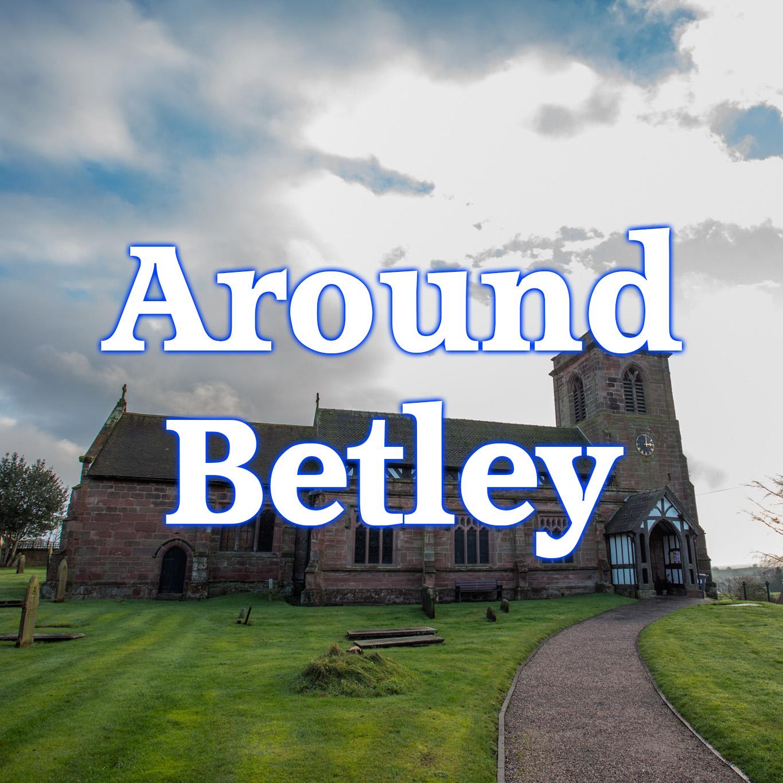 Around Betley